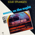solid strangers music in the night / it's just time