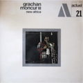 GRACHAN MONCUR 3 - ACTUEL 21 - New Africa - LP