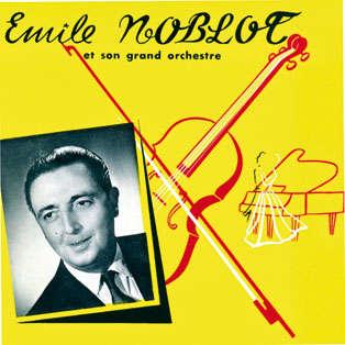Emile Noblot & son grand orchestre Les jardins de Grenade