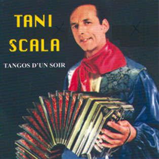 Tani Scala & son orchestre Tangos d'un soir