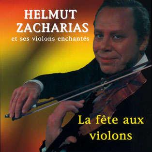 Helmut Zacharias et ses violons enchantés La fête aux violons