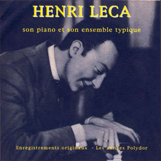 henri leca son piano et son ensemble typique