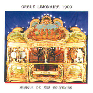 Orgue limonaire 1900 musique de nos souvenirs - Volume 1