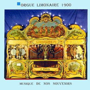 orgue limonaire 1900 Musique de nos souvenirs - Volume 3