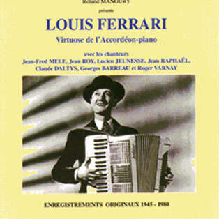 louis ferrari Virtuose de l'accordéon-piano