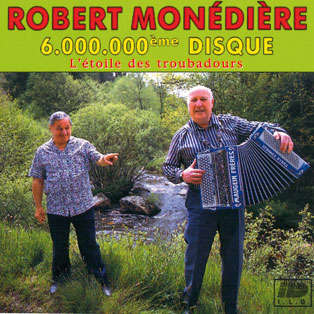 robert monediere 6.000.000ème disque - L'Etoile des troubadours