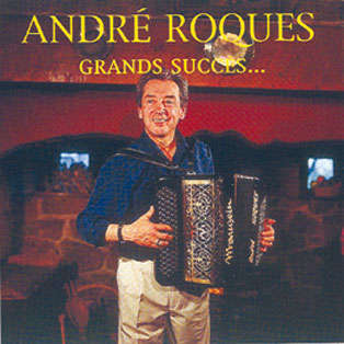 André Roques Grands succès
