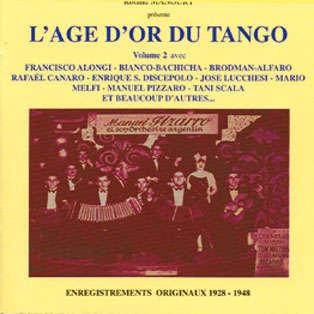 Manuel Pizarro,Orchestre Tipica Victor, etc.. L'Age d'or du tango - Volume 2