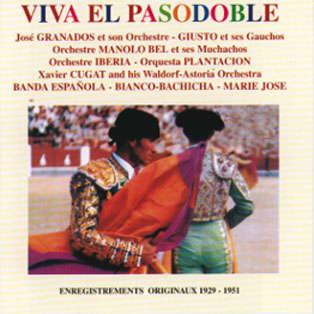 José Granados, Manolo Bel, etc... Viva el pasodoble