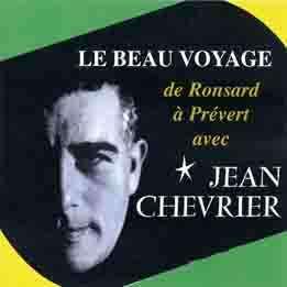 jean chevrier Le beau voyage de Ronsard à Prévert