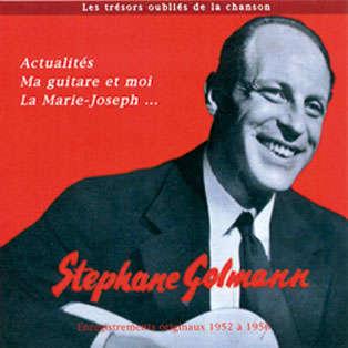 stephane golmann Les trésors oubliés de la chanson