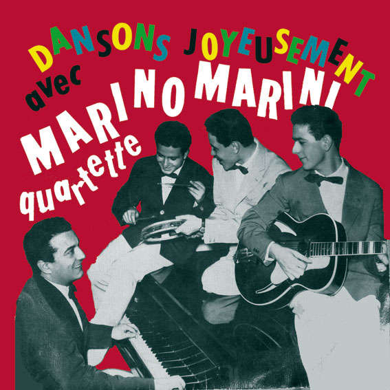 Marino Marini quartette Dansons joyeusement