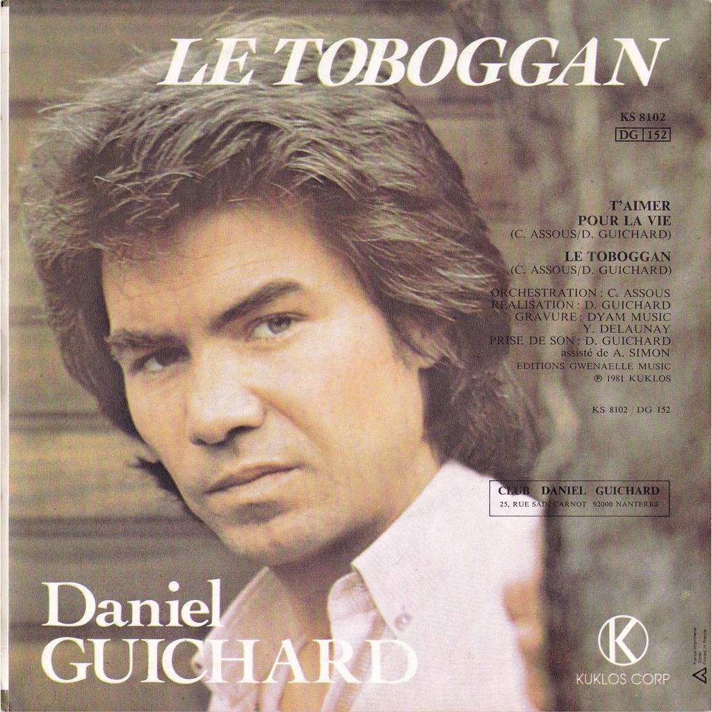 DANIEL GUICHARD T'AIMER POUR LA VIE/ LE TOBOGGAN