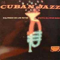 walfredo de los reyes & his all star ban cuban jazz !