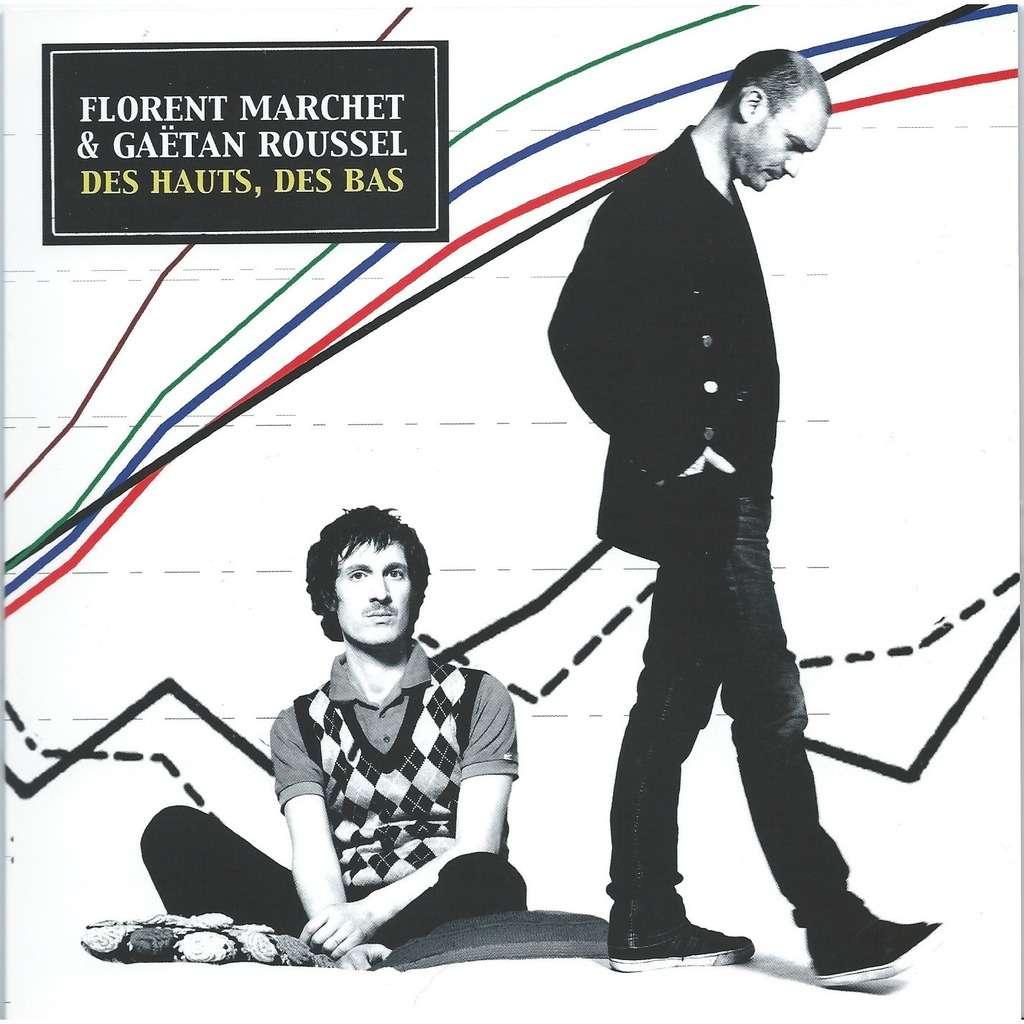 Florent Marchet / Gaëtan Roussel Des Hauts, Des Bas