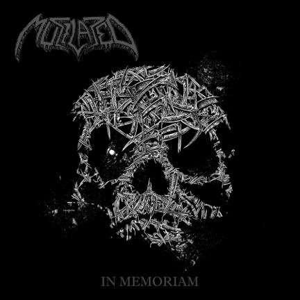 MUTILATED In Memoriam