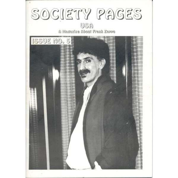 Frank ZAPPA Society Pages (USA N.5 March 1991) (USA 1991 original 68 pag full Zappa fan magazine)