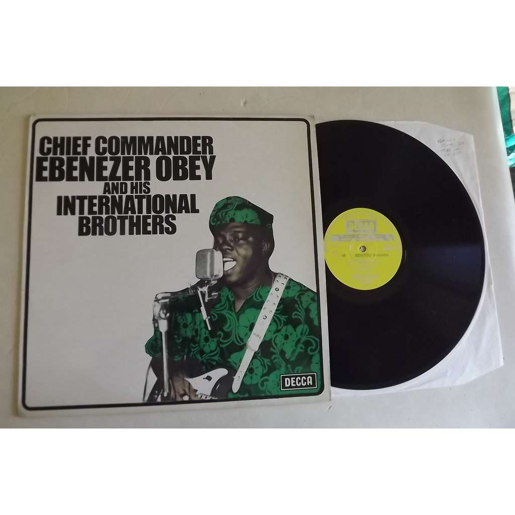 OBEY EBENEZER CHIEF COMMANDER CHIEF COMMANDER EBENEZER OBEY AND HIS INTERNATIONAL BROTHERS