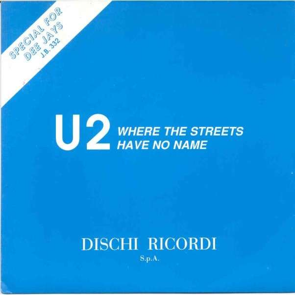 U2 Where the streets have no name (Italian 1987 1-trk w/label DJ 7 promo single unique ps)