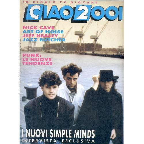 Simple Minds CIAO 2001 (01.02.1989) (ITALIAN 1989 SIMPLE MINDS FRONT COVER MAGAZINE)