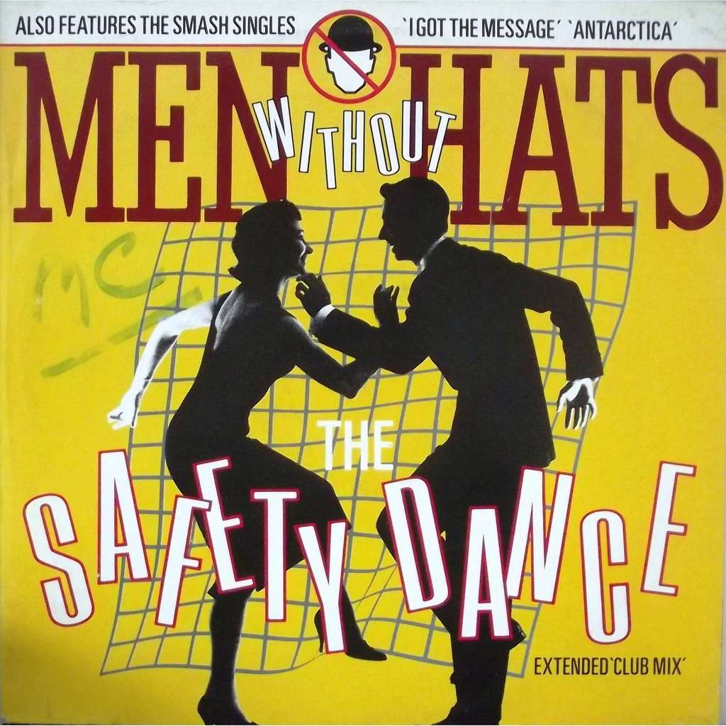 the safety dance extended club mix i got the message