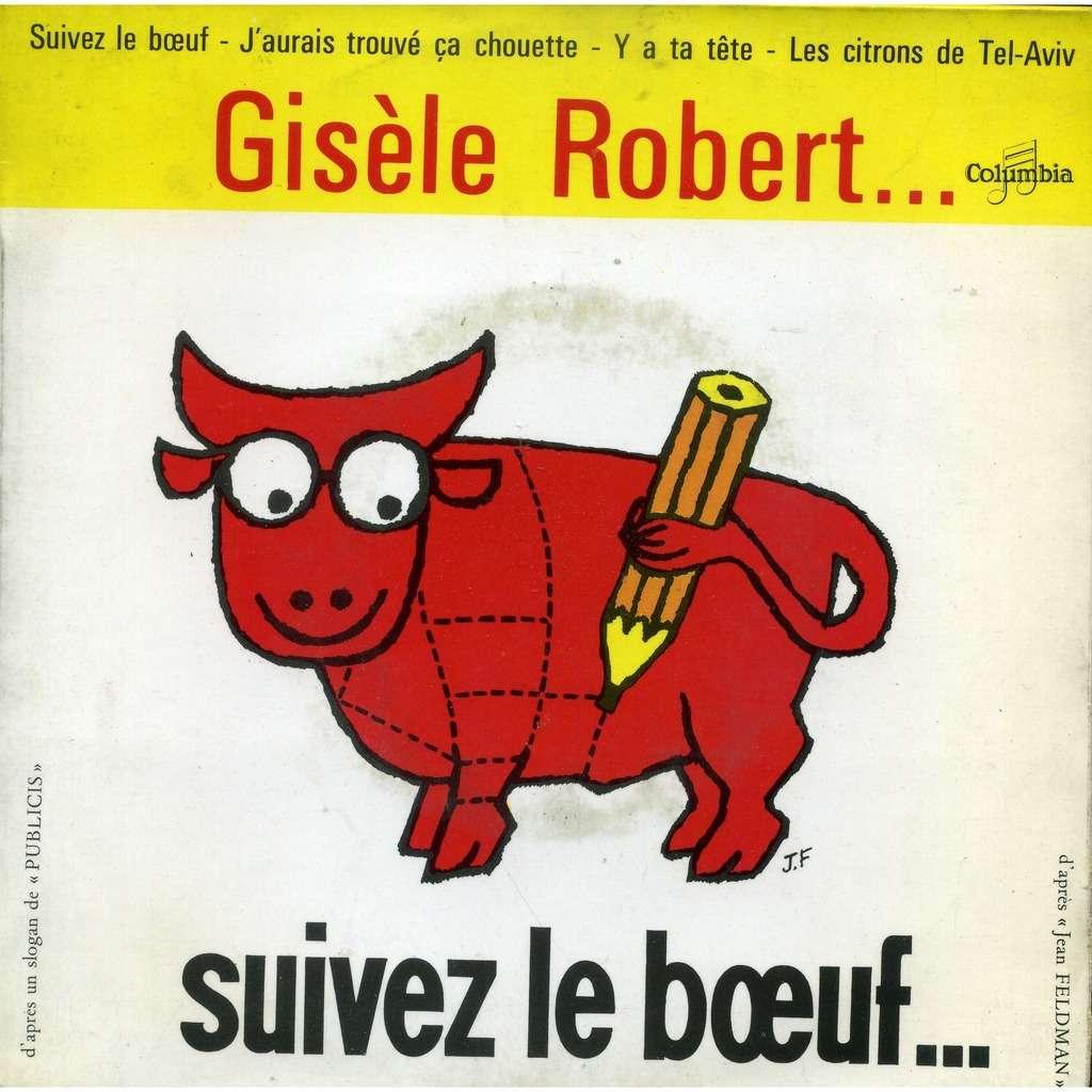 Gisèle Robert Suivez le Boeuf