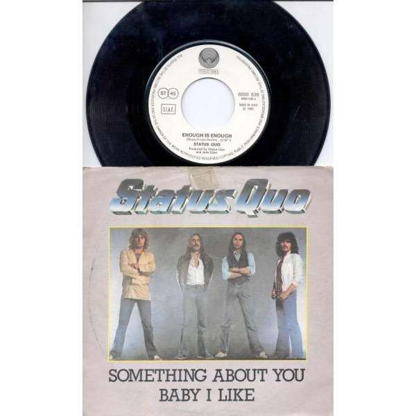 Status Quo Something about you baby I like (Italian 1980 2-trk 7 single full ps)
