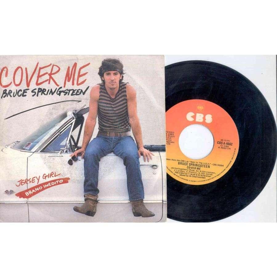 Bruce Springsteen Cover Me (Italian 1984 2-trk 7 single unique 'Brano Inedito' ps)