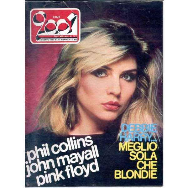 Blondie CIAO 2001 (09.08.81) (ITALIAN 1981 BLONDIE FRONT COVER MAGAZINE)