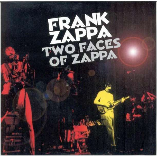 Frank ZAPPA Two Faces Of Zappa (Philadelphia Spectrum 17 11 1974 & Live  during Broadway Hard Way 1988 Tour)