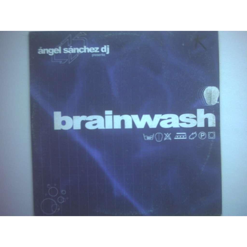 angel sanchez brainwash