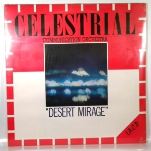 Alan Silva / Celestrial Communication Orchestra Desert Mirage