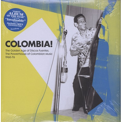Colombia ! The golden age of Discos Fuentes 1960-76