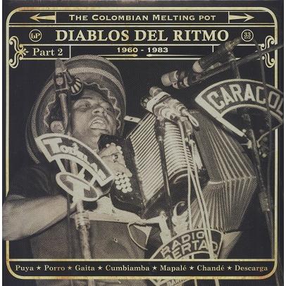 Diablos Del Ritmo Part 2 1960-1983