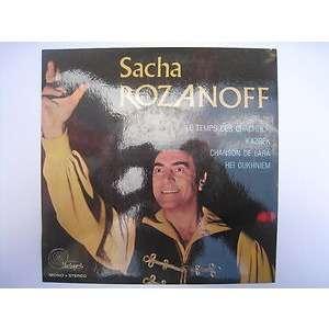 Rozanoff, Sacha Le Temps Des Chachlick / Kazbek / Chanson de Lara / Hei Oukhniem