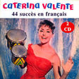 caterina valente 44 succès en français