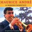 maurice andre le prodigieux trompettiste