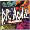 DR. ACULA - Slander (cd) - CD