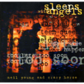 NEIL YOUNG AND CRAZY HORSE - Sleeps With Angels - 33T x 2