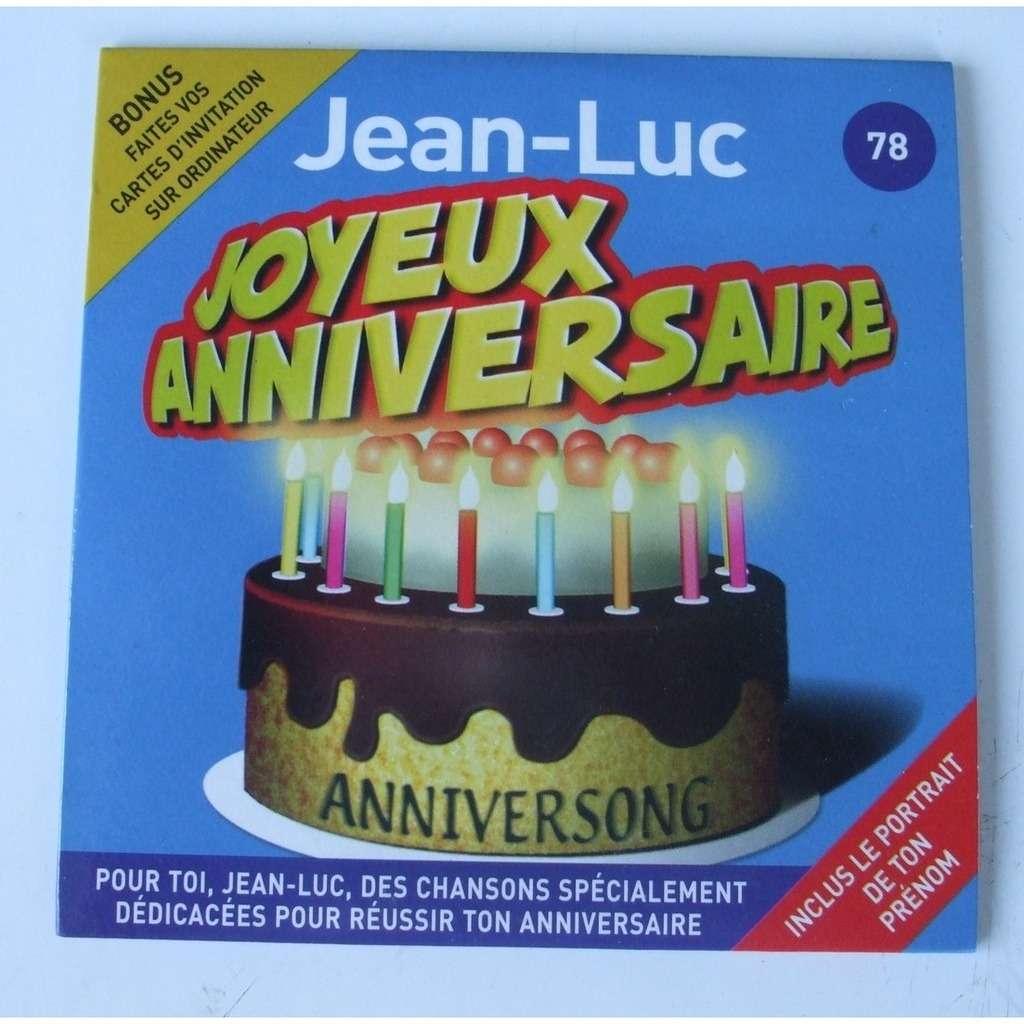 Joyeux Anniversaire Jean Luc De Joyeux Anniversaire Jean Luc Cds