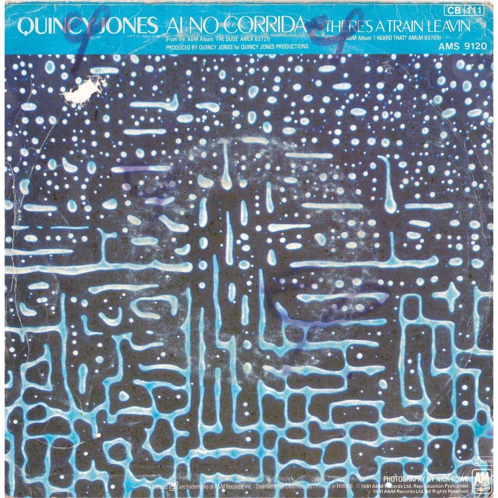 JONES QUINCY AI NO CORRIDA/ THERE'S A TRAIN LEAVIN'