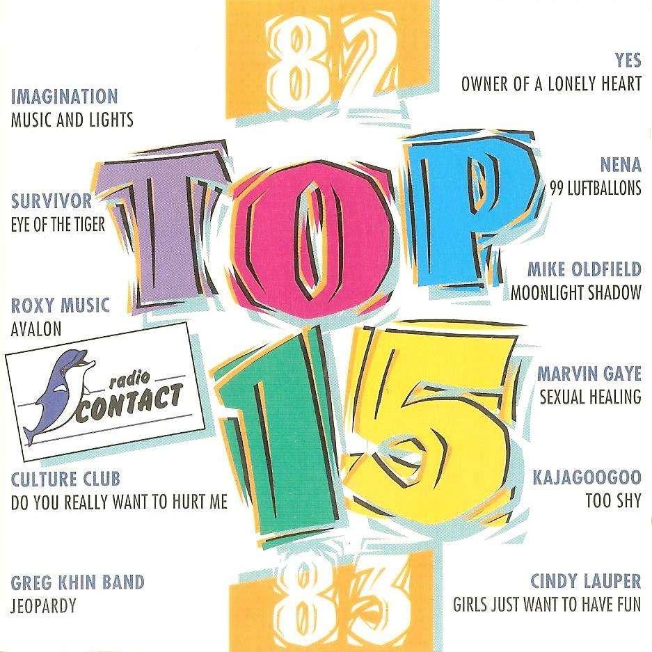 Radio contact 82-83 top 15 (2cd - 30 tracks - 4 jingles) by Chagrin ...