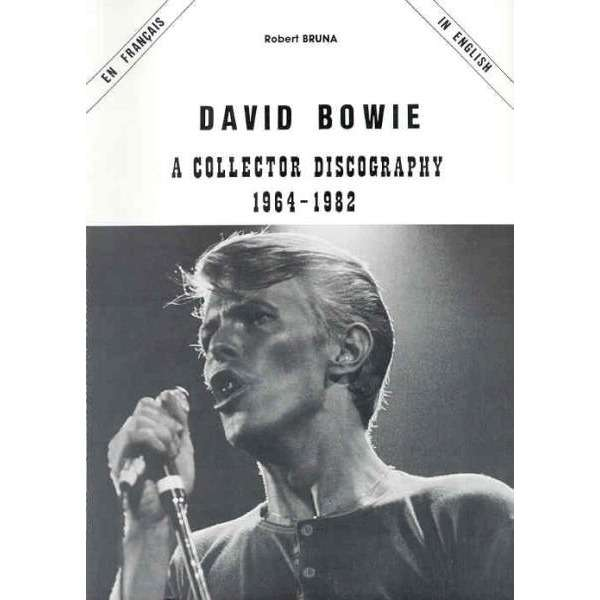 David Bowie A Collector Discography 1964-1972 (French 90s illustrated discography book)