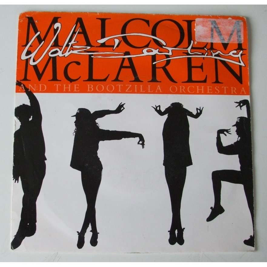 Walts darling / deep in vogue by Malcolm Mclaren And The Bootzilla