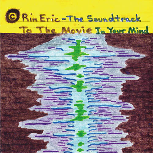 Rin Eric The soundtrack to the movie in your mind (design C)