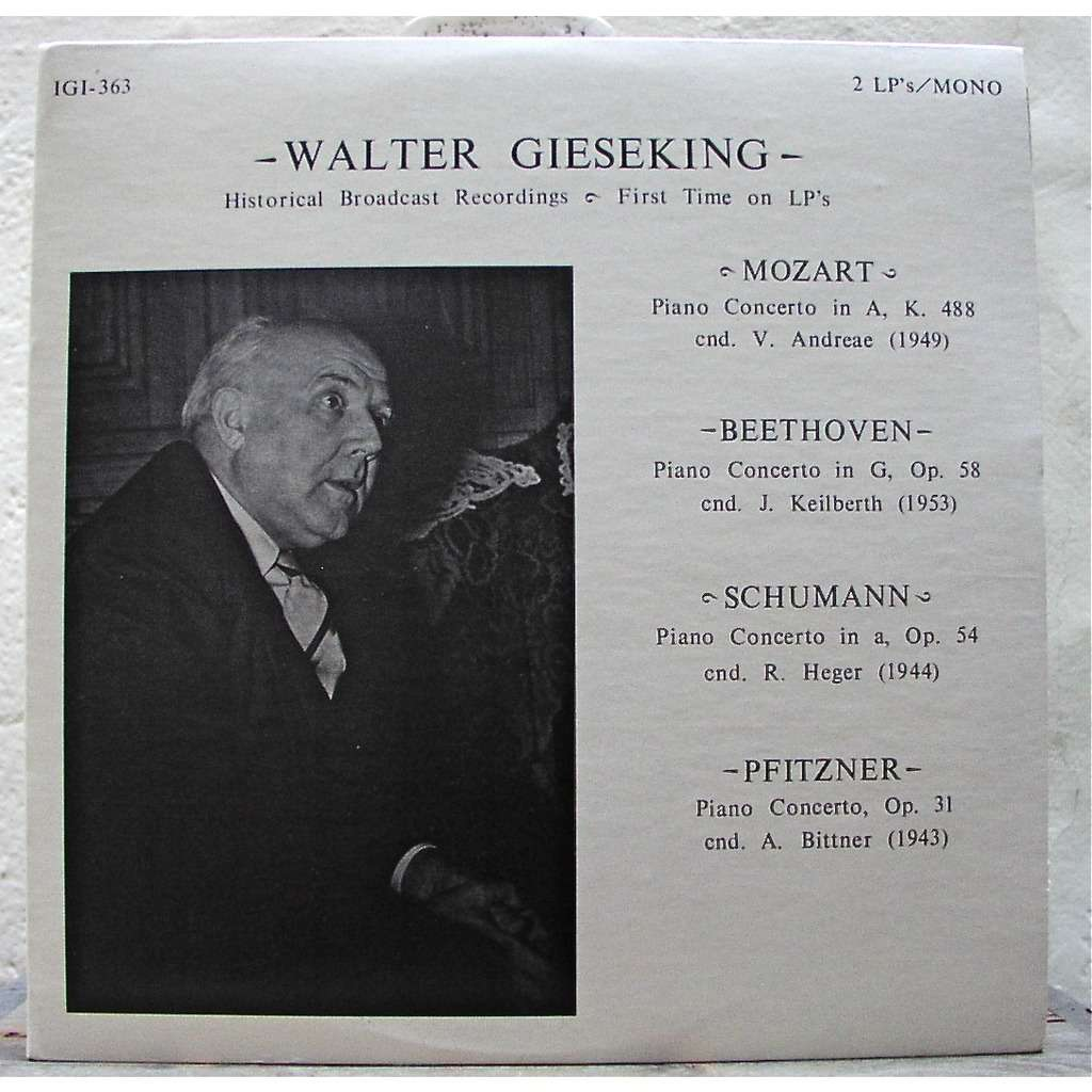 walter gieseking Historical Broadcast Recordings (first time on LP's) MONO