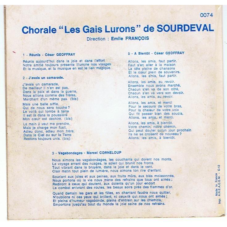 LES GAIS LURONS DE SOURDEVAL REUNIS / J'AVAIS UN CAMARADE / VAGABONDAGES / BLADAYA / A BIENTÔT