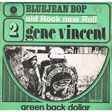 vincent gene bluejean bop  /  green back dollar