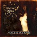 MESSALINE - Eviscerer les Dieux (cd) - CD