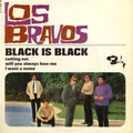 LOS BRAVOS - BLACK IS BLACK/CUTTING OUT/WILL YOU AWAYS LOVE ME/I WANT A NAME - 45T (EP 4 titres)